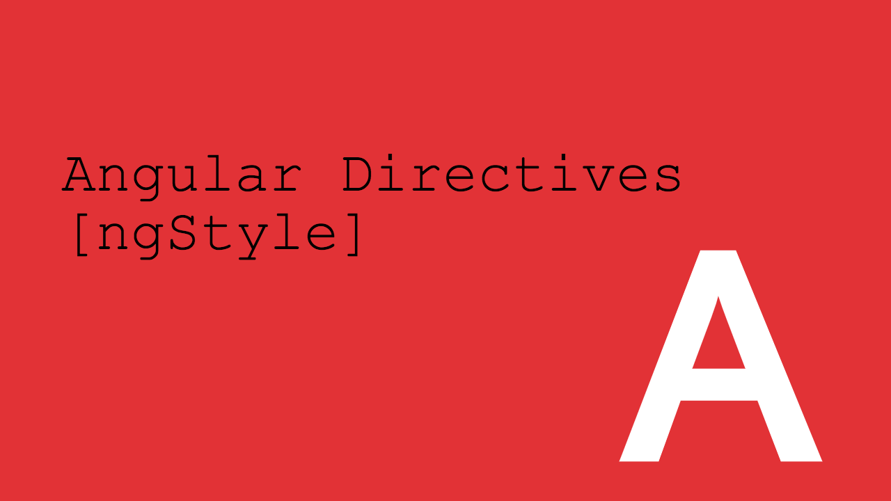NgStyle: changer le style CSS avec Angular