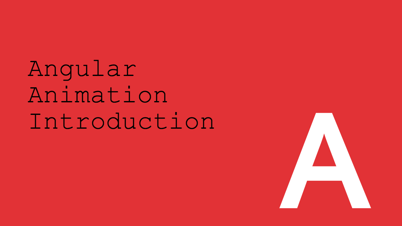 Animation Angular: Introduction